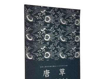 Karakusa: Japanese Traditional Design from the Museum Collection 1994 International Christian University Hachiro Yuasa Memorial Museum