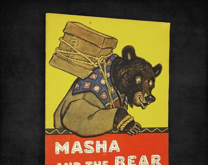 Vintage Children's Book: Masha and the Bear by Mikhail Bulatov illustrated by Evgenii Rachev ca. 1960's Russian Folk Tale