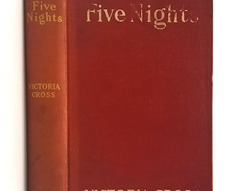 "Antique Fiction: Five Nights by Victoria Cross Hardcover 1908 Mitchell Kennerley ""Racy"" Novel"