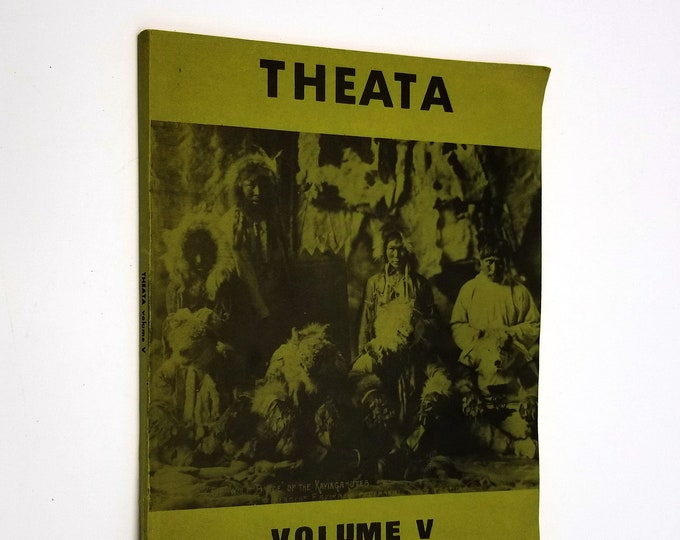 Theata Volume V Student Orientation Services Univ of Alaska 1977 Fairbanks, AK