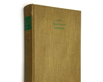 The Peaceable Kingdom by Ardyth Kennelly SIGNED 1st Edition Hardcover 1949 Houghton Mifflin
