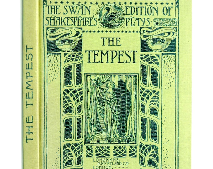 The Tempest (The Swan Edition of Shakespeare's Plays) 1906 Longmans, Green and Co. - Hardcover HC - London