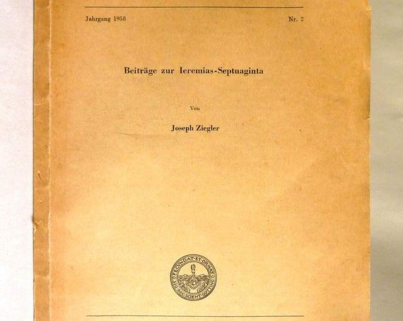 Beitrage zur Ieremias-Septuaginta 1958 by Joseph Ziegler - German Language - History Religion Biblical Studies