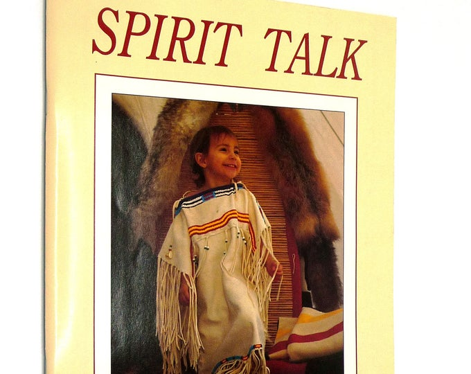 Spirit Talk Volume 1 Issue 1 1994 - Native American Magazine - Long Standing Bear Chief