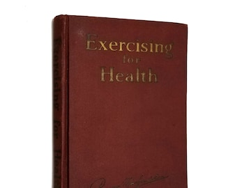 Vintage Fitness Book: Exercising for Health by Bernarr MacFadden Hardcover 1931 with 2-Sided Exercise Diagrams Poster
