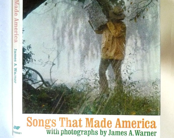 Songs That Made America 1972 by James Warner - 1st Edition Hardcover HC w/ Dust Jacket DJ - Music Lyrics Photography
