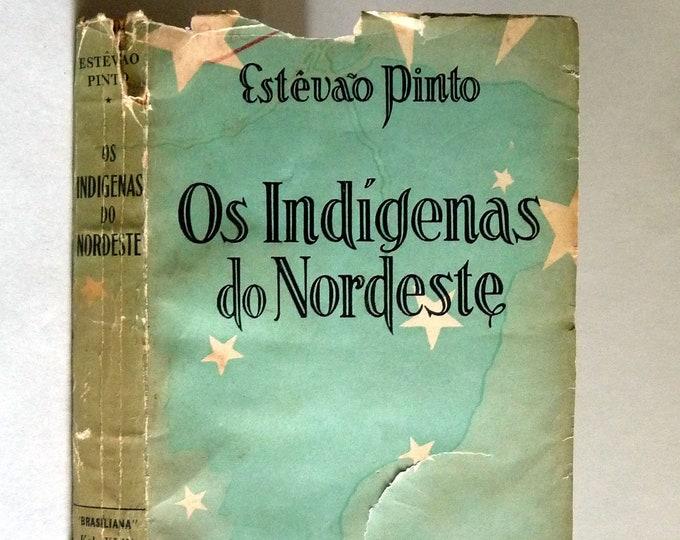 Os Indigenas do Nordeste 1935 by Estevao Pinto - Signed - Portuguese Language - History