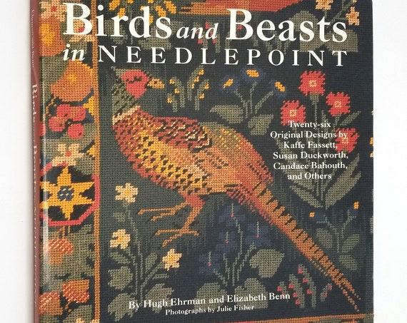 Birds and Beasts in Needlepoint by Hugh Ehrman & Elizabeth Benn 1989 1st Edition Hardcover HC w/ Dust Jacket DJ