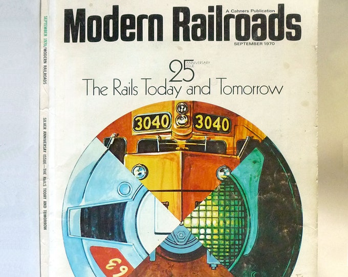 Modern Railroads Magazine Volume 25 Number 9 September 1970 (25th Anniversary Issue)