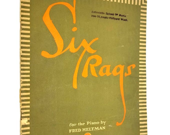 Six Rags for the Piano by Fred Heltman 1912 Sheet Music Song Book Antique Rare
