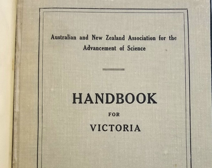 Handbook for Victoria Australian and New Zealand Association for the Advancement of Science 1935