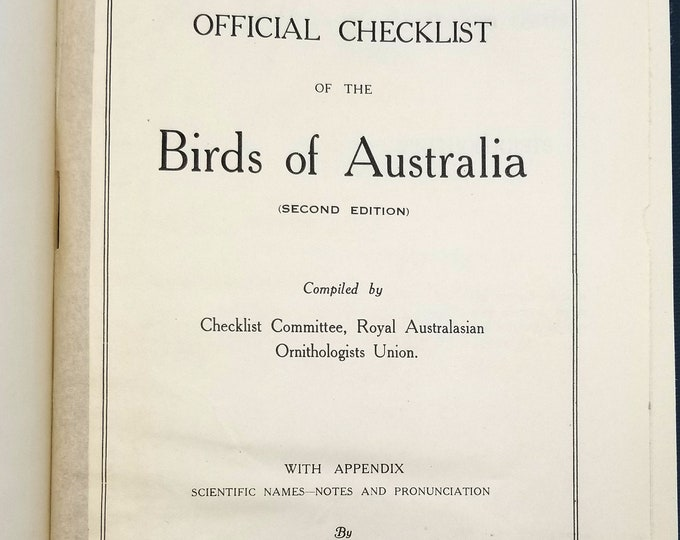 Official Checklist of the Birds of Australia Royal Australasian Ornithologists Union Checklist Committee 1926