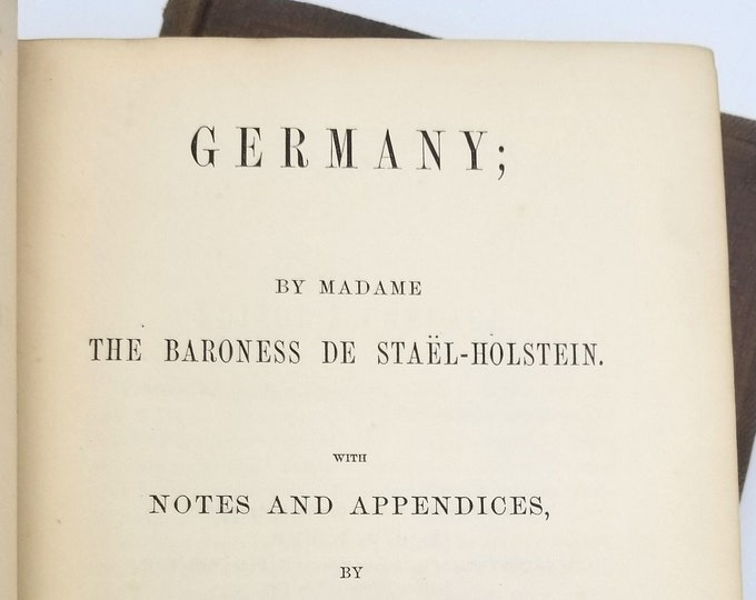 Germany (in two volumes) 1859 by Baroness De Stael-Holstein [Madame Germaine de Stael] Art Culture Religion Philosophy