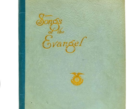 Songs of the Evangel by Evangeline Booth 1927 Salvation Army Christian Music Songbook Reflections