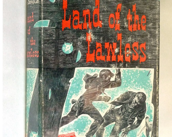 Land of the Lawless 1951 by Les Savage, Jr. - 1st Edition Hardcover HC w/ Dust Jacket - Western Fiction Novel - Doubleday