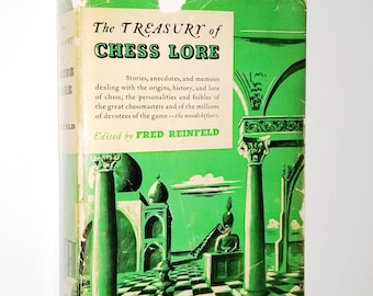 The Treasury of Chess Lore by Fred Reinfeld (ed) 1951 1st Edition Hardcover HC w/ Dust Jacket DJ - David McKay Company