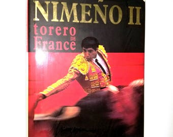 Nimeno II: Torero de France by Lucien Clergue 1992 Hardcover HC w/ Dust Jacket - French Language - Bullfighter Biography
