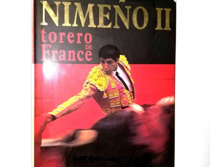 Nimeno II: Torero de France by Lucien Clergue 1992 Hardcover HC w/ Dust Jacket - French Language - Bullfighter Biography