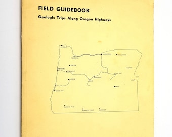 Field Guidebook: Geologic Trips Along Oregon Highways (Bulletin 50) by W.D. Wilkinson 1959 - Travel Maps Routes Geology