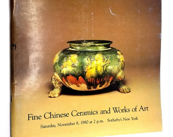 Fine Chinese Ceramics and Works of Art Saturday, November 8, 1980 Sale #4464Y Sotheby Parke Bernet Auction Catalog New York