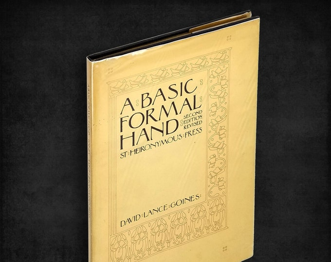 A Basic Formal Hand by David Lance Goines Limited Hardcover in Dust Jacket 1972 Calligraphy Lettering Italic Writing