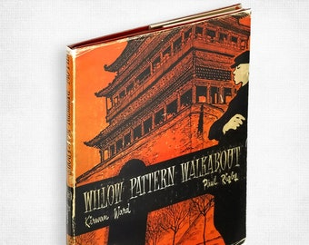 Willow Pattern Walkabout by Kirwan Ward illustrated by Paul Rigby Hardcover in Dust Jacket 1959 China Travel Political Humor