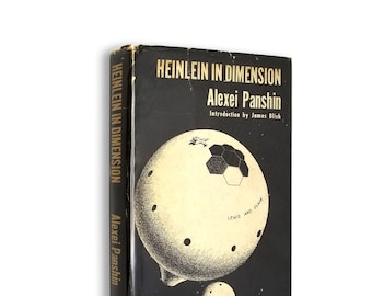 Heinlein in Dimension - A Critical Analysis by Alexei Panshin 1st Edition Hardcover w/ Dust Jacket 1968 Advent: Publishers, Inc.