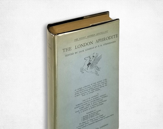London Aphrodite: A Miscellany of Poems Stories and Essays Hardcover w/ Dust Jacket 1929 Fanfolico Press Anthology