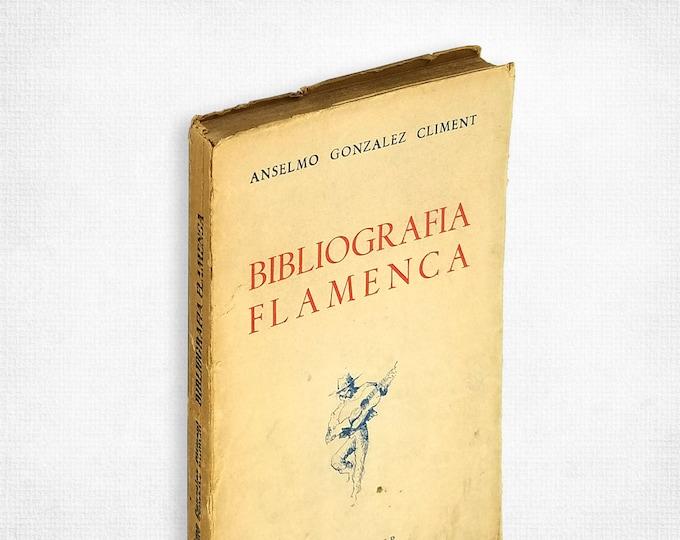 Bibliografia Flamenca by Anselmo Gonzalez Climent Soft Cover 1965 First Volume