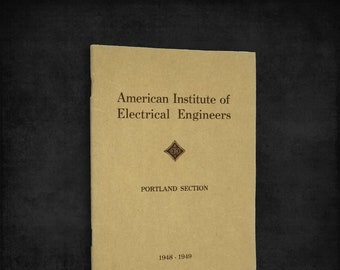 American Institute of Electrical Engineers (Portland Section, 1948-1949) Membership Directory AIEE