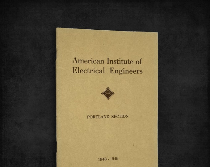 American Institute of Electrical Engineers (Portland Section, 1948-1949) Membership Directory AIEE