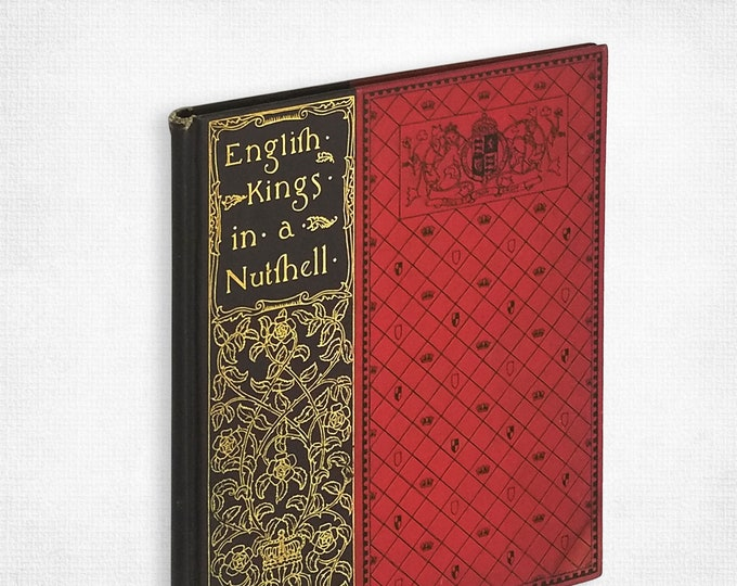 Antique Children's: English Kings in a Nutshell - An Aid to the Memory by Gail Hamilton illustrated by Walter Bobbett Hardcover 1893