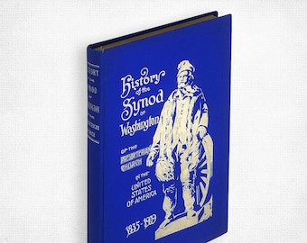 History of the Synod of Washington of the Presbyterian Church in the United States of America 1835-1909 - Pacific NW Church History
