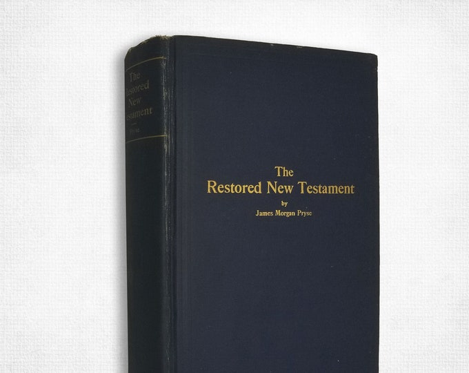 Antique Esoteric Christianity: Restored New Testament by James Morgan Pryse Hardcover 1916 Esoteric Christianity Gnosticism Johannine