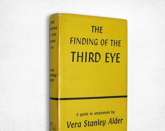 The Finding of the Third Eye by Vera Stanley Alder Hardcover w/ Dust Jacket 1965 Rider & Company London
