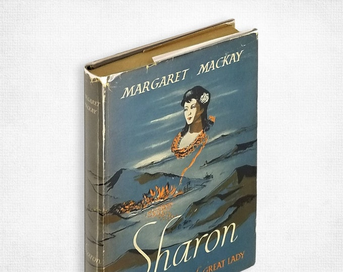 Vintage Fiction: Sharon by Margaret Mackay 1st Edition Hardcover in Dust Jacket 1948 John Day Company - Hawaii