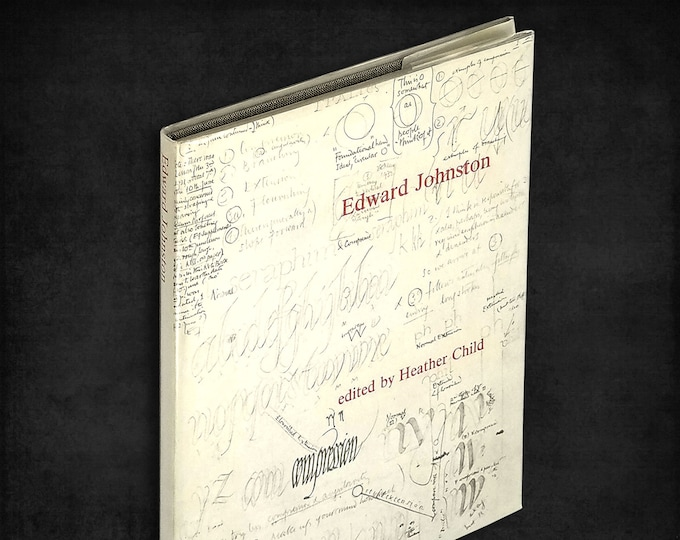 Formal Penmanship & other papers by Edward Johnston 1st Edition Hardcover in Dust Jacket 1971 Lund Humphries