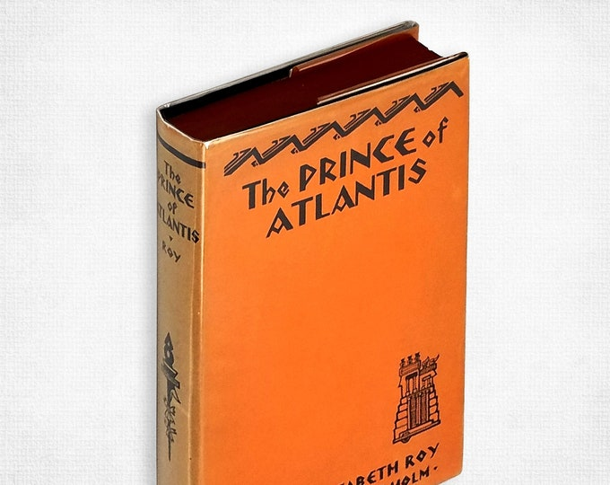 The Prince of Atlantis by Lillian Elizabeth Roy 1929 Fiction - Crypto History - Educational Press