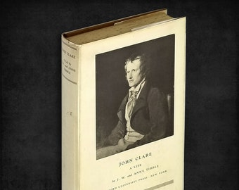 John Clare: A Life by J. W. & , Anne Tibble Hardcover w/ Dust Jacket Hardcover w/ Dust Jacket 1932 Oxford University Press - English Poet