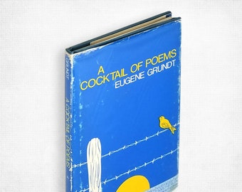 A Cocktail of Poems by Eugene Grundt Hardcover in Dust Jacket 1980 Poetry Clerihews Limericks San Fransico