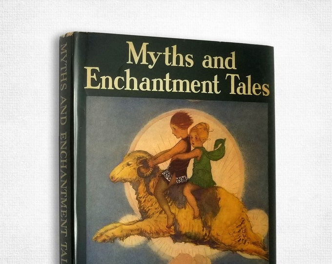 Vintage Children's Book: Myths and Enchantment Tales by Margaret Evans Price Hardcover w/ Dust Jacket 1941 Rand McNally & Company