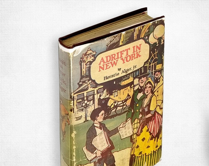 Vintage YA Fiction: Adrift in New York by Horatio Alger Hardcover in Dust Jacket ca. 1920's