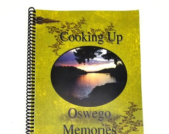 Cooking Up Oswego Memories 2011 Lake Oswego Heritage Council Cookbook Recipes Local History