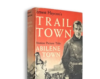 Vintage Western: Trail Town by Ernest Haycox Hardcover w/ Dust Jacket 1941 Grosset & Dunlap - Books into Movies