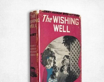 Vtg Penny Parker Mystery: The Wishing Well by Mildred A. Wirt Hardcover w/ Dust Jacket 1942 Cupples & Leon