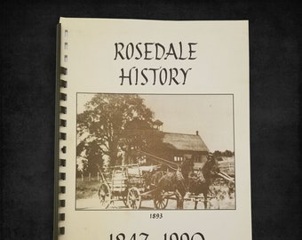 Rosedale History [1847-1990] Marion County Oregon Local History