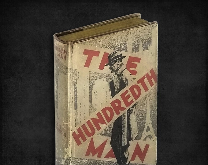 The Hundredth Man by Cecil de Lenoir Hardcover in Dust Jacket 1934 Claude Kendall - Vintage Drug Addiction, Underworld, Recovery