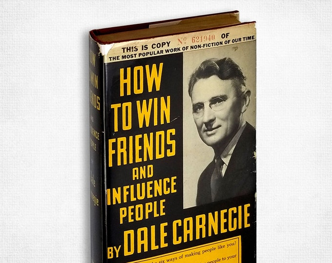 How to Win Friends and Influence People by Dale Carnegie Hardcover w/ Dust Jacket Numbered Copy Hardcover 1937 Simon & Schuster
