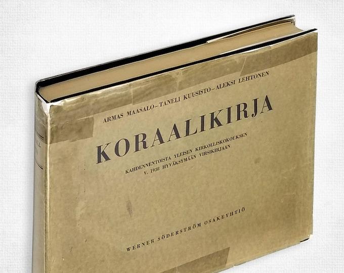 Koraalikirja: kahdennentoista yleisen kirkolliskokouksen v. 1938 hyvaksymaan virsikirjaan Finnish Hymnal Hardcover in Dust Jacket 1956