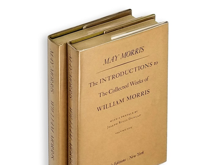 The Introductions to The Collected Works of William Morris [two volumes] by May Morris Hardcover in Dust Jacket 1973
